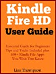Kindle Fire HD User Guide: Beginners...
