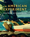 An American Experiment: George Bellow...