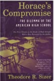 Horace's Compromise (Study of high schools) (039561158X) by Sizer, Theodore R.