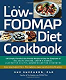 Special Diet Best Deals - The Low-FODMAP Diet Cookbook: 150 Simple, Flavorful, Gut-Friendly Recipes to Ease the Symptoms of IBS, Celiac Disease, Crohn's Disease, Ulcerative Colitis, and Other Digestive Disorders