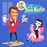 Late at Night with Dean Martin - Dean Martin