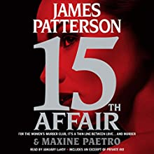 15th Affair: Women's Murder Club Audiobook by James Patterson, Maxine Paetro Narrated by January LaVoy