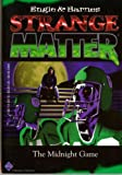 The Midnight Game (Strange Matter)