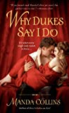 img - for Why Dukes Say I Do book / textbook / text book