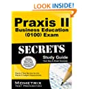 Praxis II Business Education (0100) Exam Secrets Study Guide: Praxis II Test Review for the Praxis II: Subject Assessments (Mometrix Secrets Study Guides)