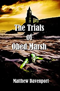 The Trials Of Obed Marsh by Matthew Davenport ebook deal