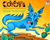Coyote: A Trickster Tale from the American Southwest (0152019588) by McDermott, Gerald