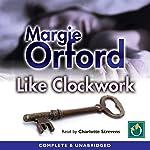 Like Clockwork | Margie Orford