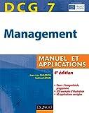 DCG 7 - Management - 4e édition - Manuel et applications, corrigés inclus