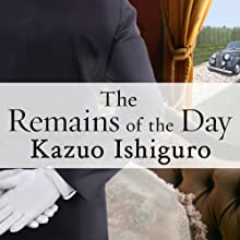 The Remains of the Day (       UNABRIDGED) by Kazuo Ishiguro Narrated by Simon Prebble