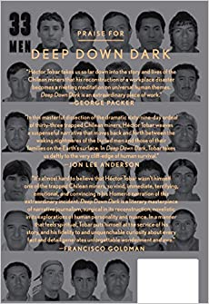 Deep Down Dark: The Untold Stories of 33 Men Buried in a Chilean Mine, and the Miracle That Set Them FreeHardcover– October 7, 2014