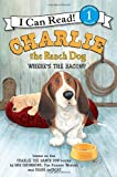 img - for Charlie the Ranch Dog: Where's the Bacon? (I Can Read Book 1) book / textbook / text book
