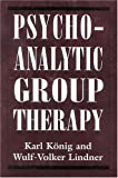 img - for Psychoanalytic Group Therapy (The Library of Object Relations) book / textbook / text book
