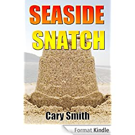 Seaside Snatch ***Top 5 Book*** (English Edition)