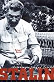 The Autobiography of Joseph Stalin (1582430047) by Lourie, Richard