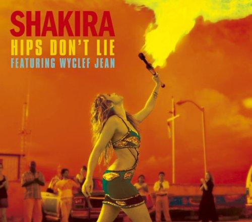 Shakira - Hips Dont Lie Feat. Wyclef Jean - Zortam Music