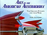 Art of the American Automobile (1853751634) by Georgano, G.N.