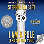I Am a Pole (And So Can You!) | Stephen Colbert