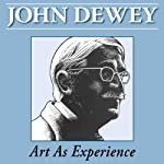 Art as Experience | John Dewey