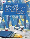 img - for Hand-Dyed Fabric Made Easy (Joy of Quilting) book / textbook / text book
