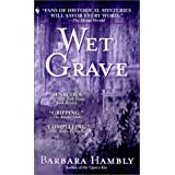 Wet Grave (Benjamin January, Book 6) ~ Barbara Hambly