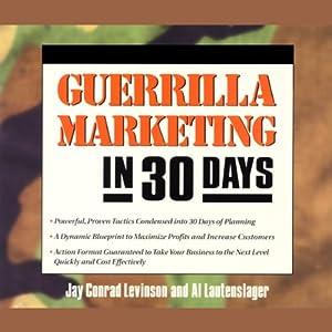 Guerrilla Marketing in 30 Days Audiobook