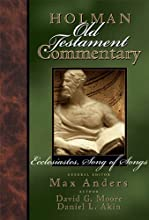 Holman Old Testament Commentary Volume 14 - Ecclesiastes Song of Songs
