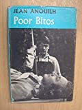 Poor Bitos (0416650600) by Jean Anouilh