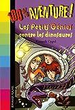 echange, troc Kenneth Oppel, Serge Prud'Homme - Les Petits Génies contre les dinosaures