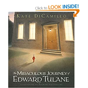The Miraculous Journey of Edward Tulane Kate DiCamillo and Bagram Ibatoulline