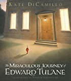 The Miraculous Journey of Edward Tulane (0763625892) by DiCamillo, Kate