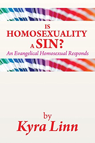 Is Homosexuality a Sin?: An Evangelical Homosexual Responds