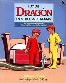 Hay Un Dragon En Mi Bolsa De Dormir: (Theres A Dragon In My Sleeping