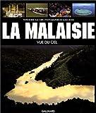 echange, troc Kee Hua Chee - La Malésie, vue de ciel