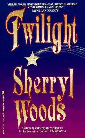 Twilight, SHERRYL WOODS