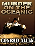 Conrad Allen Murder on the Oceanic (Thorndike Mystery)