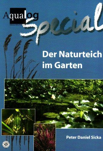 Aqualog, Der Naturteich im Garten