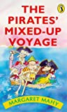 The Pirates' Mixed-up Voyage: Dark Doings in the Thousand Islands (Puffin Books) (0140363270) by Mahy, Margaret
