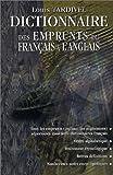 echange, troc Louis Tardivel - Dictionnaire des emprunts du français à l'anglais