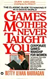 Games Mother Never Taught You