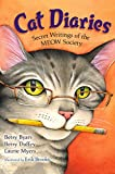 img - for Cat Diaries: Secret Writings of the MEOW Society book / textbook / text book