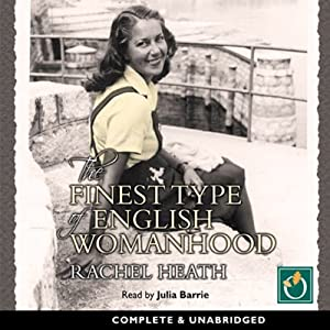 The Finest Type of English Womanhood Audiobook