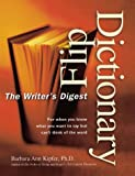Writer's Digest Flip Dictionary (0898799767) by Barbara Ann Kipfer