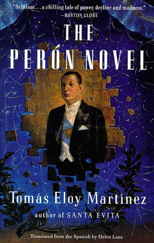 The Peron Novel, Tomas Eloy Martinez