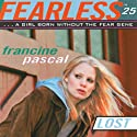 Lost Audiobook by Francine Pascal Narrated by Elizabeth Evans
