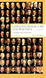 Constitutional Law and Politics: Civil Rights and Civil Liberties, Sixth Edition, Volume 2