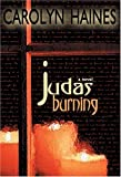 Judas Burning (1579660614) by Carolyn Haines