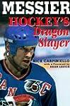 Messier: Hockey's Dragon Slayer
