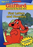 First Letters and Numbers (Clifford: Resources for the Early Years) (043996492X) by Gray, Sally