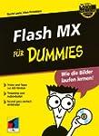 Flash MX  f�r Dummies (Fur Dummies)